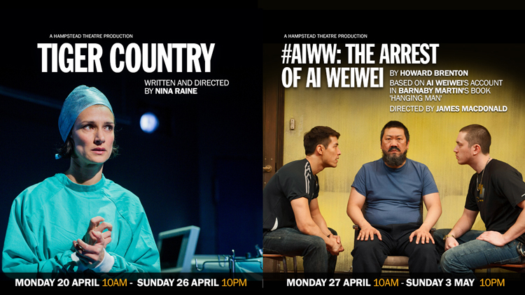 HAMPSTEAD THEATRE, IN PARTNERSHIP WITH THE GUARDIAN, EXTENDS ITS FREE, DIGITAL STREAMING SERIES WITH TIGER COUNTRY AND #AIWW: THE ARREST OF AI WEIWEI