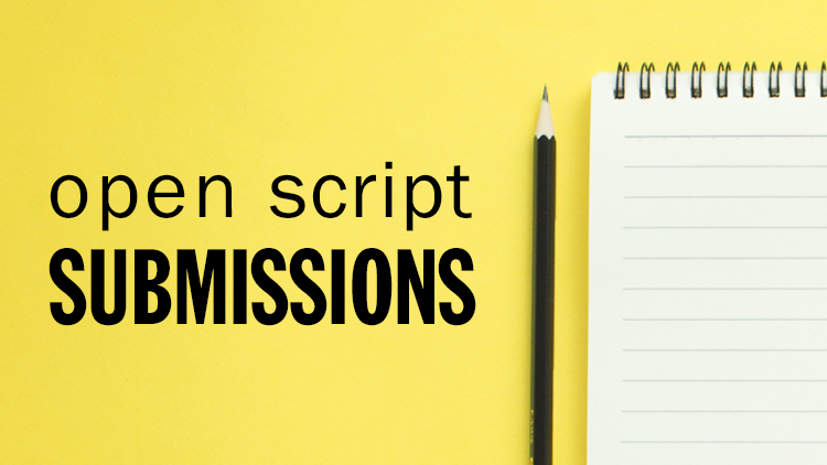 OPEN SCRIPT SUBMISSIONS