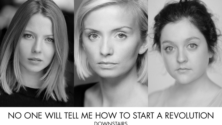 FULL CASTING ANNOUNCED FOR NO ONE WILL TELL ME HOW TO START A REVOLUTION