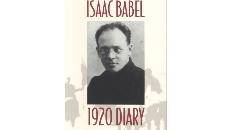 READ AN EXTRACT FROM ISAAC BABEL'S 1920 DIARY