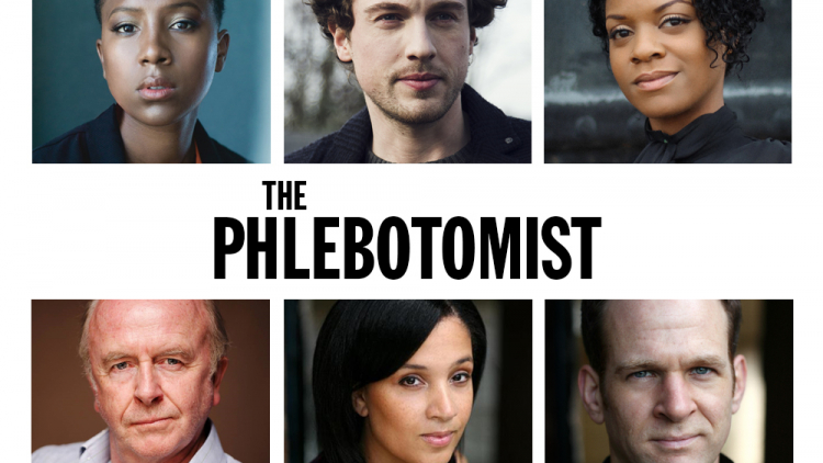 FULL CASTING FOR THE PHLEBOTOMIST ANNOUNCED