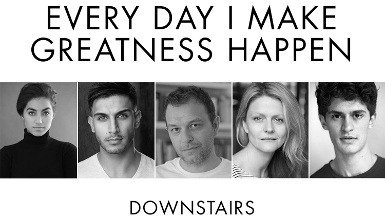 EVERY DAY I MAKE GREATNESS HAPPEN: FULL CAST ANNOUNCED