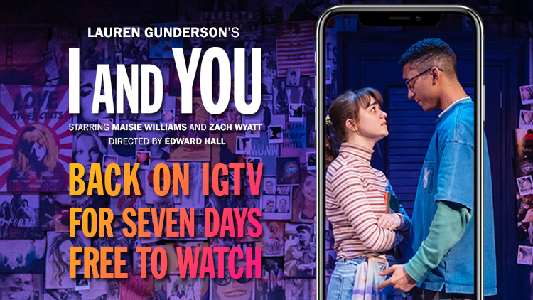 I AND YOU, STARRING MAISIE WILLIAMS, STREAMING FOR FREE FROM MONDAY 23 ON IGTV