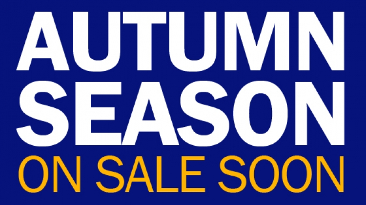 Autumn Season on sale soon: Sign up to our mailing list