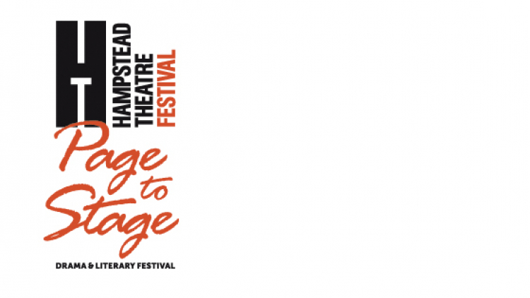 Hampstead Theatre Festival: Page to Stage